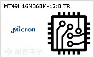 MT49H16M36BM-18:B TR的图片